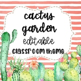 Cactus Classroom Theme: Editable with matching teacher binder
