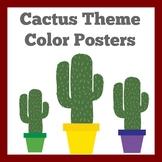 Cactus Classroom Decor | Color Posters