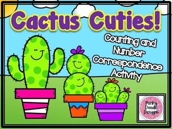 Cactus Cuties Counting and Number Correspondence Activity!
