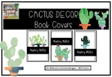 Cactus Decor - Book Covers - Folder Covers - Signage