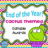 END OF YEAR AWARDS EDITABLE CACTUS THEMED END OF YEAR AWARDS