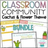 Cactus & Flower Themed Classroom Community Bundle