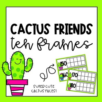 Cactus Friends Tens Frames for Counting Days in School by Donuts ...