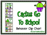 Cactus Go to School | Behavior Clip Chart