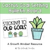 Cactus Goal Setting Bulletin Board