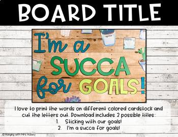 Cactus Goals Bulletin Board
