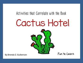 Cactus Hotel ~ 32 pgs. Common Core Activities