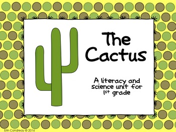 Cactus Literacy and Science Unit for 1st Grade (Aligned to NGSS)