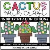 Cactus Math Craft (Differentiated)