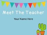 Cactus Meet the Teacher PowerPoint