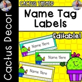 Cactus Decor: Name Tag Desk Labels (Editable)