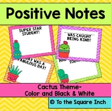 Cactus Positive Notes