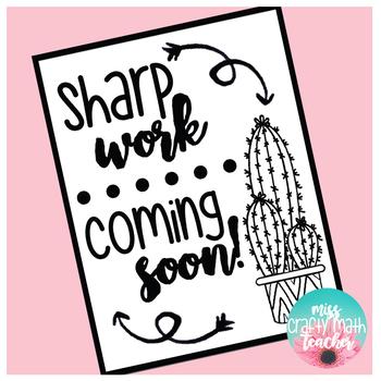 Cactus Sharp Work Coming Soon (FREEBIE)