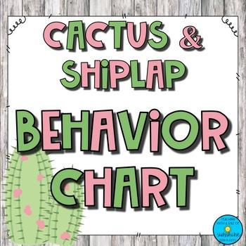 Cactus & Shiplap Behavior Chart
