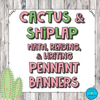Cactus & Shiplap Math, Reading, Writing Pennant Banner Headers