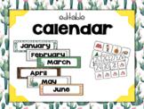 Cactus | Succulent Classroom Decor: Editable Calendar Set