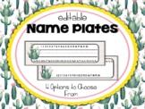 Cactus | Succulent Classroom Decor: Editable Name Plates
