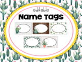 Cactus | Succulent Classroom Decor: Editable Name Tags