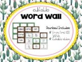 Cactus | Succulent Classroom Decor: Editable Word Wall