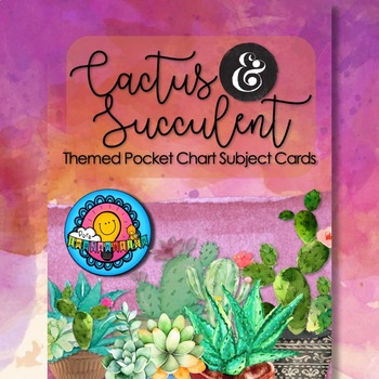 Cactus & Succulent Pocket Chart Subject Schedule Cards & Calendar