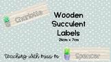 Cactus/Succulent Theme Labels (Wooden) #ausbts18