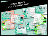 Cactus & Succulent Themed Days in School Count