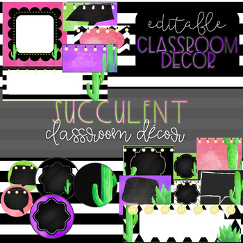 Succulents Classroom Decor - Editable Labels and Banners