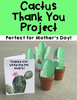 Cactus Thank You Project, Mother's Day Craft, Succulent Craft