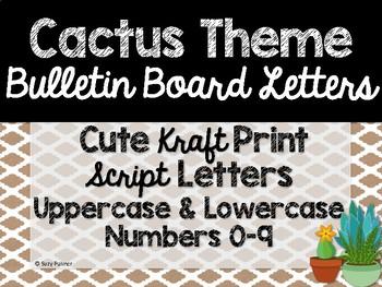 Cactus Theme Classroom Decor: Bulletin Board Script Letters