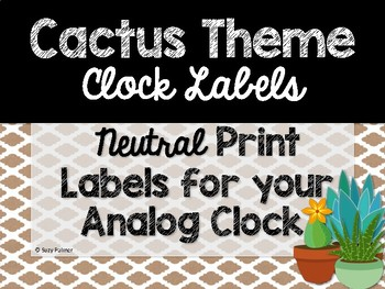 Cactus Theme Classroom Decor: Clock Labels