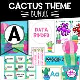 Cactus   Classroom Theme Decor BUNDLE   Editable
