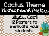 Cactus Theme Classroom Decor: Motivational Posters
