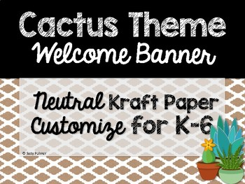 Cactus Theme Classroom Decor: Welcome Banner