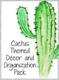 Cactus Theme Classroom Decor and Organization Pack - editable