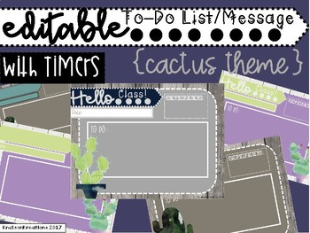 Cactus Theme EDITABLE To Do Checklist/ Morning Message with Timers
