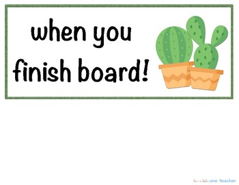 Cactus Theme Early Finisher's Board