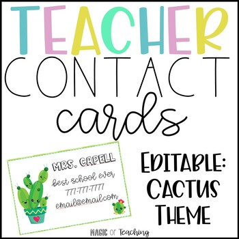 Cactus Theme Teacher Contact Cards (Open House or Back to School)