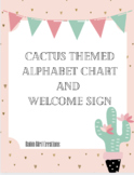 Cactus Themed Alaphabet Chart & Welcome Sign PDF