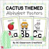 Cactus Themed  Alphabet Posters - Classroom Decor