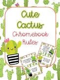 Chromebook Rules - Cactus Themed