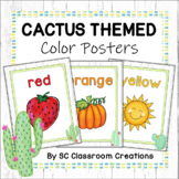 Cactus Themed Color Posters- Classroom Decor