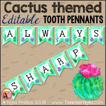 Cactus Themed Editable Tooth Pennants