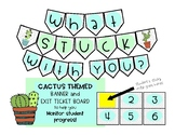 Cactus Themed Exit Ticket Banner/Board for Student Monitor