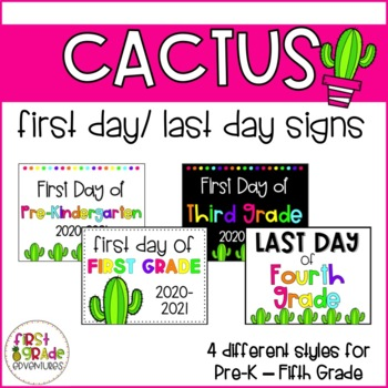 Cactus Themed First Day of School Signs (2017-2018)