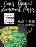 Cactus Themed Homework Passes (EDITABLE & READY TO PRINT)
