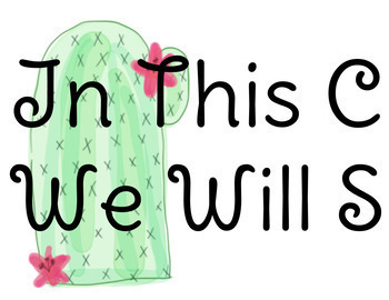 "Cactus Themed ""We Will Stick With..."" Classroom Door Decor"