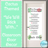 """Cactus Themed """"We Will Stick With..."""" Classroom Door Decor"""