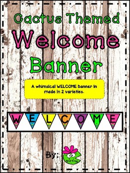 Cactus Themed Welcome Banner