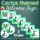 Cactus Themed Welcome Sign Letters