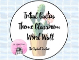 Cactus Themed Word Wall